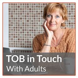 TOB in Touch - Adults and Educators (PT Cert)