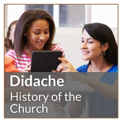 Didache: The History of The Church (PT Cert)